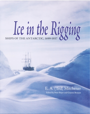 Ice in the Rigging by E.A.(Ted) Mitchener